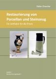 Restaurierung von Porzellan und Steinzeug (Broschüre)